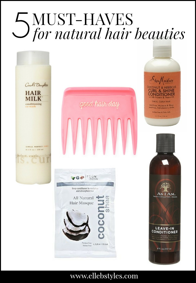 5 must-haves for natural hair beauties | elle b styles