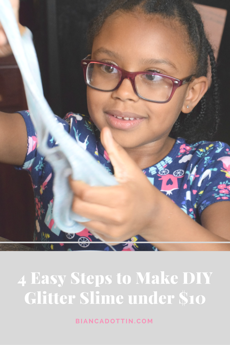 4 Easy Steps to Make DIY Glitter Slime Under $10 - Bianca Dottin