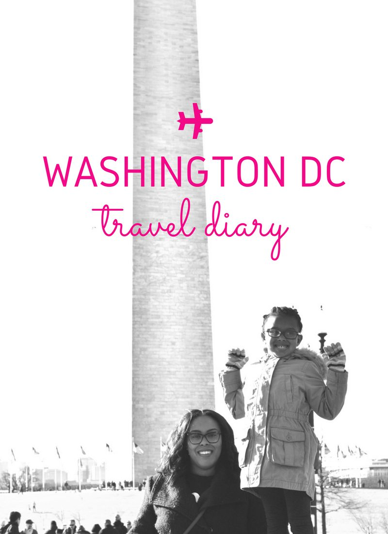 Washington DC Travel Diary