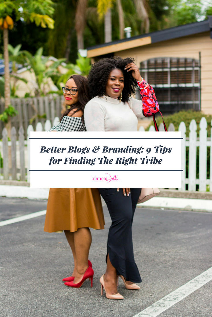 Better Brands & Blogging: 9 Tips for Finding The Right Tribe