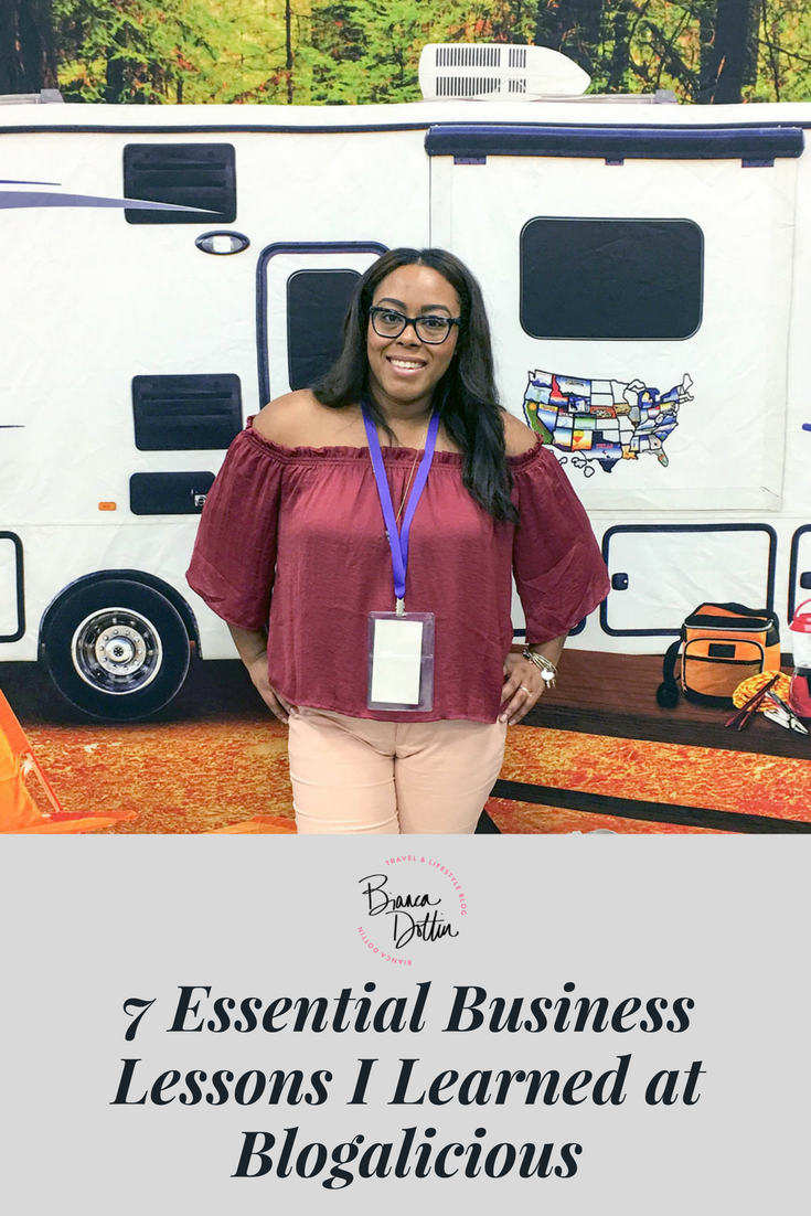 7 Essential Business Lessons I Learned at Blogalicious | Bianca Dottin
