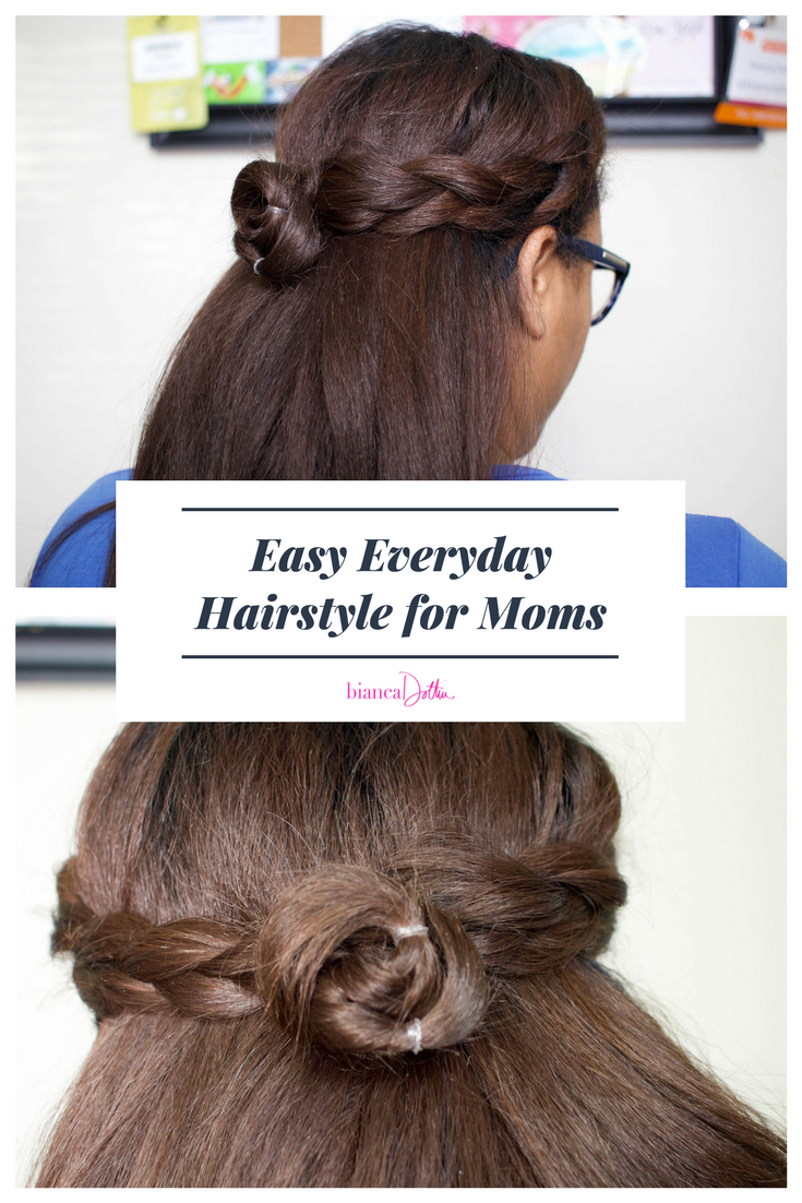 Easy Everyday Hairstyle for Moms | Bianca Dottin
