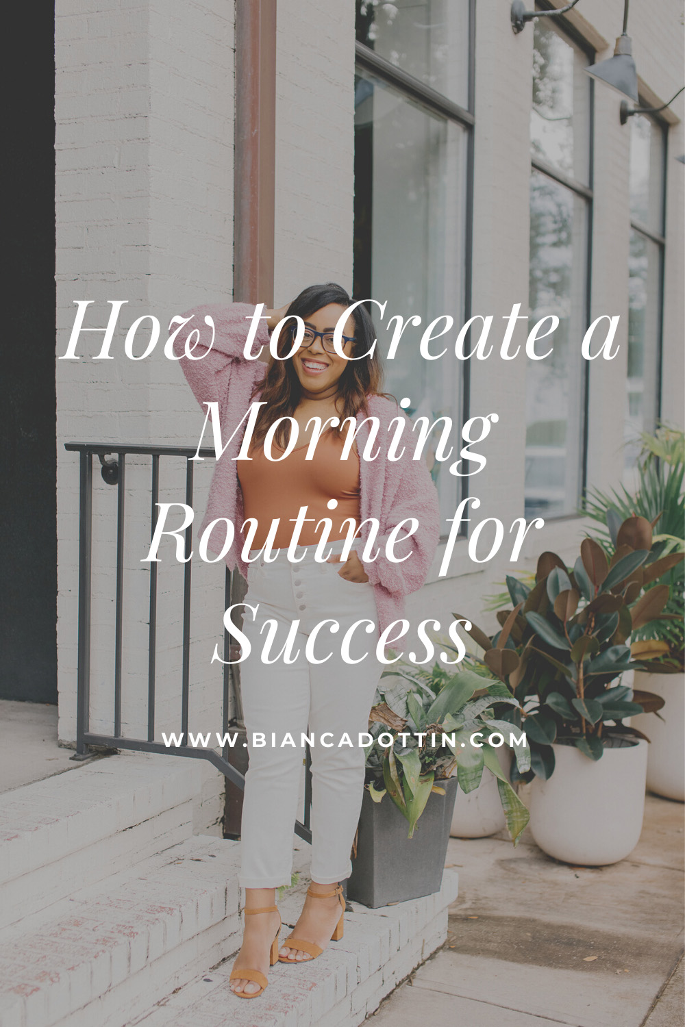 How I Create a Morning Routine for Success