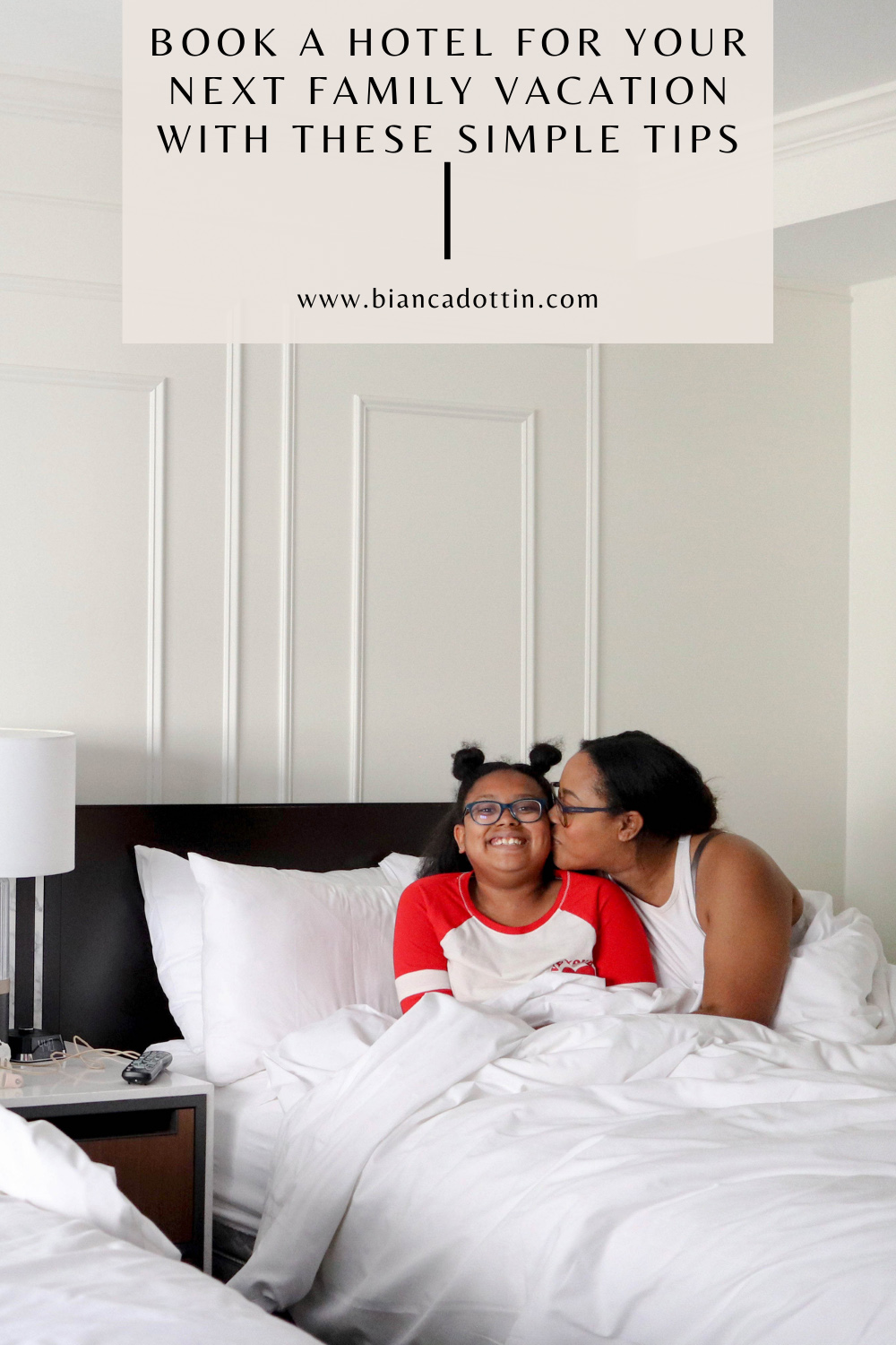 Book a Hotel for Your Next Family Vacation with These Simple Tips